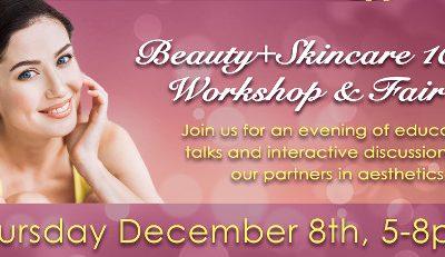 Beauty & Skincare 101 Workshop & Fair