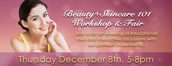 Beauty & Skincare 101 Workshop & Fair